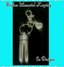 Cremation Ashes/keepsake WIDE Urn Brother Family Charm Memorial Keyring Freepost