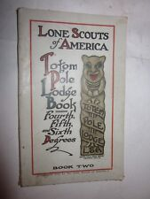 1918 LONE SCOUTS OF AMERICA  Book Two Totem Pole Lodge Book