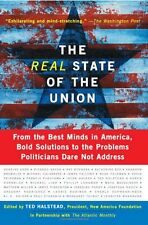 The Real State Of The Union: From The Best Minds In America, Bold Solutions To T