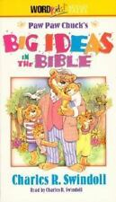 Paw Paw Chuck's Big Ideas in the Bible - Book by Charles R. Swindoll (1995,...