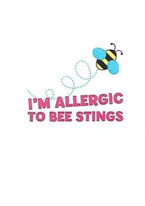 5 x I'm allergic to bee stings - Kids Temporary Tattoos -Great safely precaution