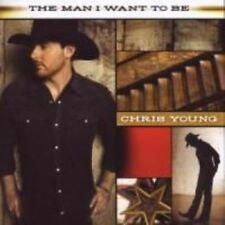 Chris Young The Man I Want to Be CD 10 Tracks 2009