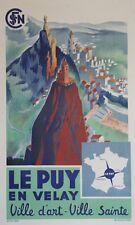 """""""LE PUY EN VELAY / VILLE D'ART - VILLE SAINTE"""" Affiche originale entoilée SNCF"""