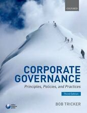Corporate Governance: Principles, Policies, And Practices 3rd Int'l Edition