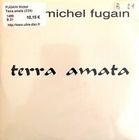 Michel Fugain CD Single Terra Amata - Promo - France (M/M - Scellé / Sealed)