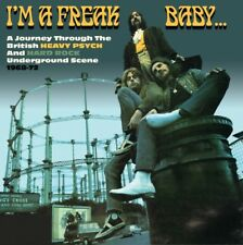 David Wells - I'm a Freak Baby: A Journey Through the British Heavy Psyc...
