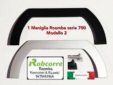 Maniglia Modello 2 Handle Manico Ricambio Roomba Serie 700 7xx 780 760 781 776