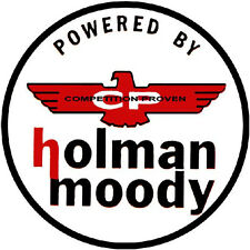 HOLMAN MOODY POWERED  VINYL STICKER  (A2375) 4 INCH