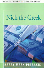 NEW Nick the Greek by Harry Mark Petrakis