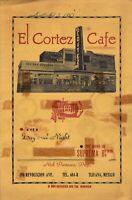 Vintage EL CORTEZ CAFE Restaurant Menu Tijuana, Mexico 1951