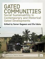 Gated Communities: Social Sustainability in Contemporary and Historical Gated De