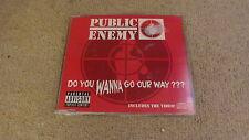 PUBLIC ENEMY - DO YOU WANNA GO OUR WAY? (CD SINGLE)