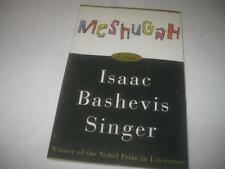 Meshugah by Isaac Bashevis Singer POSTHUMOUS NOVEL OF SINGER
