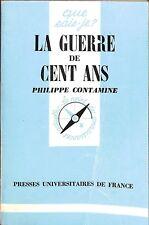 """PHILIPPE CONTAMINE """" LA GUERRE DE CENT ANS """" PUF QUE SAIS JE ? 1984"""