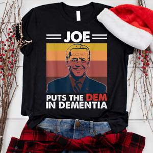 Funny Anti Joe Biden Dementia Presidential Election Gift Unisex T-Shirt