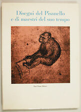 Schmitt DISEGNI PISANELLO E MAESTRI SUO TEMPO 1966 Neri Pozza Arte Disegno