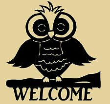 WELCOME sign,Owl on branch,Wildlife,Cabin,Metal Art,Lodge,forest,woodland,Sign