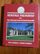 HERITAGE PRESERVED WITH THE NATIONAL TRUST OF SA MAX COLWELL-DAVID COLWELL