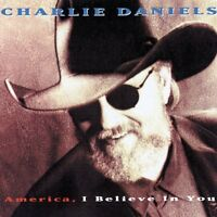 Charlie Daniels I Believe In You 10 track 1993 cd (cutout)
