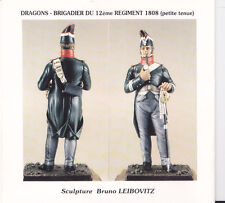 METAL MODELES BRIDRA - DRAGONS BRIGADIER DU 12eme REGIMENT 1808 - 54mm METAL