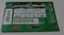 Ticket for collectors CL Werder Bremen Dinamo Zagreb 2007 Germany Croatia