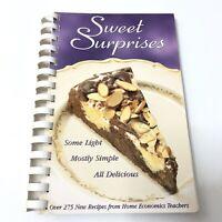 Sweet Suprises Cookbook 1998 Compiled by Home Economic Teachers of CA NV & AZ