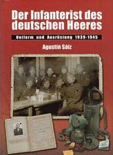 Saiz: Der Infanterist des deutschen Heeres 1939-45, Uniform&Ausrüstung Wehrmacht