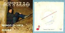 DISCO 45 GIRI    ATTILIO - MONDO DI CARTA // MAURA