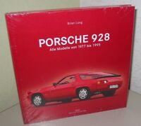 Bildband Porsche 928 S S2 S4 Alle Modelle 1977 - 1995 Brian Long Buch NEU!