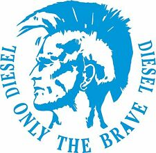 Only the Brave Diesel 200 x 195 Quality Avery Material