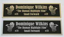 Dominique Wilkins nameplate for signed basketball photo jersey or case