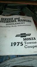 1975 CHEVROLET MONZA TOWNE COUPE SERVICE OVERHAUL SHOP SERVICE MANUAL SUPPLEMENT