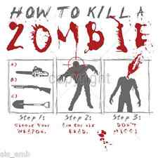 How To A Kill Zombie HEAT PRESS TRANSFER for T Shirt Sweatshirt Tote Fabric #725
