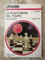 URANIA 1135 PEIRCE - LA SCACCHIERA DEL TEMPO - ED: MONDADORI - ANNO:1990 (P2)