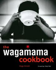 The Wagamama Cookbook by Hugo Arnold 9781856266499 | Brand New