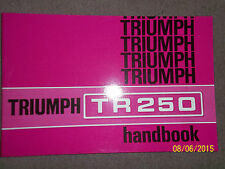 TRIUMPH TR250 2498cc 6-Cyl OWNERS HANDBOOK DRIVERS INSTRUCTION MANUAL NEW