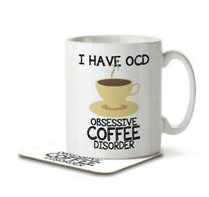 I Have OCD Coffee Lover - Mug and Coaster by Inky Penguin