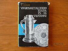 ESTONIAN SILVER 15-19th century , silversmiths , 1967 book by E. VENDE , 0