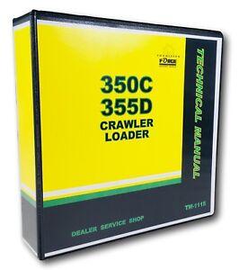 Service Manual for 350C 355D John Deere Crawler Loader Technical Shop Repair