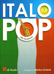 Italo Pop Play-Along Alto Saxophone Altsaxophon Noten mit CD