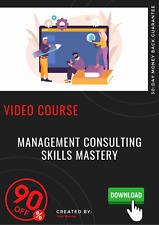 Management Consulting Skills Mastery 2020 video training course tutorial