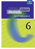 Deutsch ideen 6. Schülerband. Baden-Württemberg (2014, Gebundene Ausgabe)