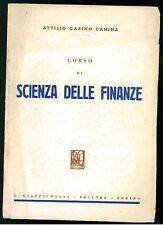 CANINA GARINO ATTILIO CORSO DI SCIENZA DELLE FINANZE GIAPPICHELLI 1950