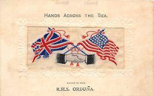 H95/ Patriotic Postcard c1910 Silk Hands Across the Sea Flags RMS Orduna 214