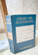 CHATS ON AUTOGRAPHS,1910,A.M. Broadley