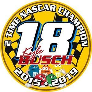 NEW FOR 2019 - #18 Kyle Busch Champion Sticker Decal - SM thru XL - Var colors