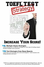 TOEFL Test Strategy: Winning Multiple Choice St, Inc.,,,