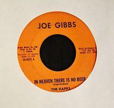 REGGAE The Happs Joe Gibbs 4073 In Heaven There Is No Beer and Virginia Skank