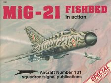 Mig-21 Fishbed In Action #131 Squadron/Signal *SHIPS FREE*