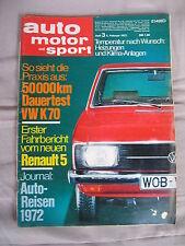 Automotor und Sport 3/1972 50000 km Dauertest VW K70 Renault 5